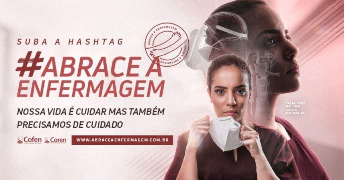 Conselho Federal de Enfermagem lança campanha ABRACE A ENFERMAGEM