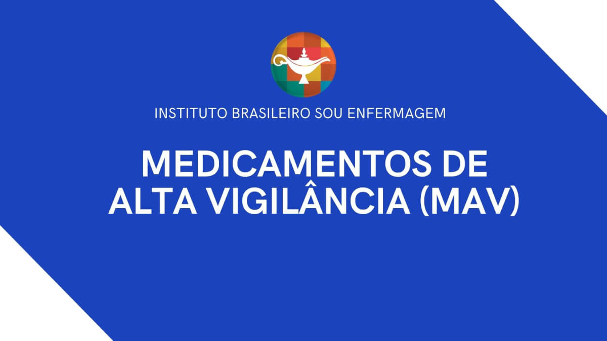 Conheça os medicamentos de alta vigilância, conhecidos como MAV